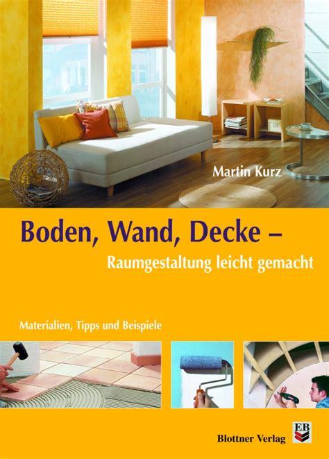 Boden, Wand, Decke  Blottner Verlag