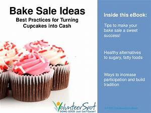Bake Sale Ideas - Best Practices for Turning Cupcakes into ...