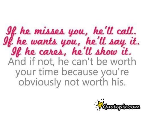 If He Misses You Hell Call Quotes