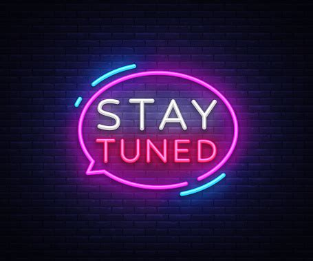 stay tuned neon signs vector stay tuned design template
