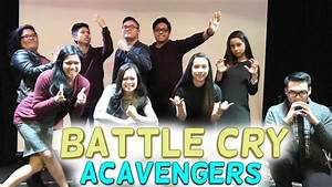 """ACAvengers Sing """"Battle Cry"""" 