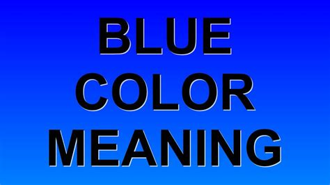 blue color meaning youtube