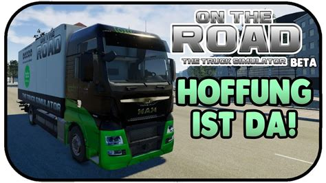truck simulator on the road die hoffung ist da on the road beta 01 on the road truck simulator