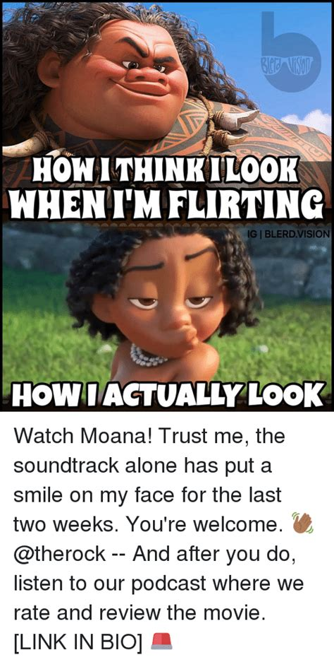 Moana Memes - honithinkilook whenimflirting giblerd vision how actually look watch moana trust me the