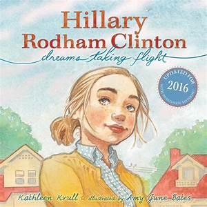 Hillary Rodham Clinton | Book by Kathleen Krull, Amy June ...