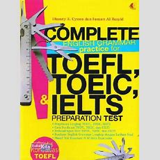Complete English Grammar Practice For Toefl, Toeic, Ielts Bukukita