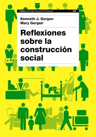 fnac si鑒e social reflexiones sobre la construcción social kenneth gergen gergen comprar libro en fnac es