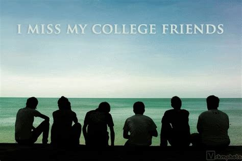 College Days Friends Quotes
