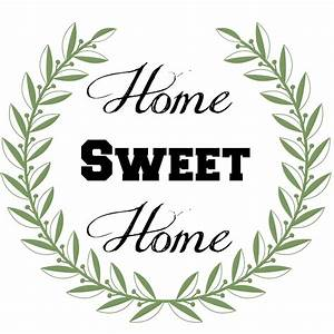 Home Sweat Home : 6 best images of home sweet home signs printable home sweet home sign clip art free printable ~ Markanthonyermac.com Haus und Dekorationen