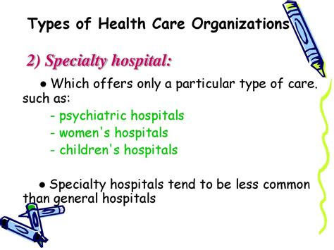 Types Of Health Care Organizations. The Organization Of