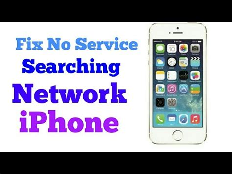 iphone 5 5s how to fix no service searching network by ng