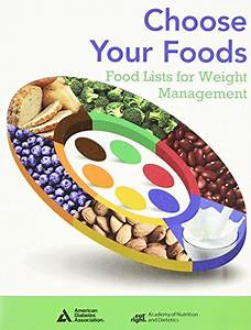 Choose Your FoodsFood Lists for Weight Management