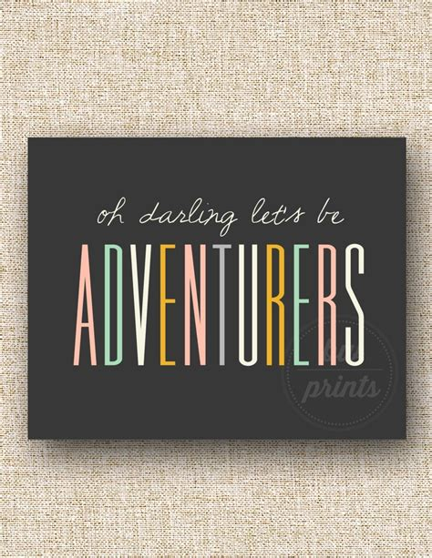 Oh Darling Lets Be Adventurers Typography Print