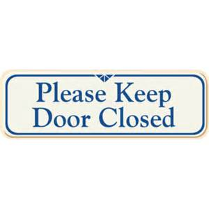 keep door closed interior sign ivory 9 x 3 hd