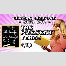 German Lesson 13  The Regular Present Tense  Part 1 Youtube