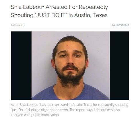 Shia Labeouf Memes - shia labeouf arrested for repeatedly shouting quot just do it quot in austin texas shia labeouf s