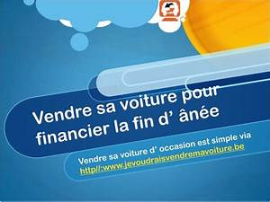 Vendre Sa Voiture Papier : vendre voiture pour les festivites ~ Gottalentnigeria.com Avis de Voitures