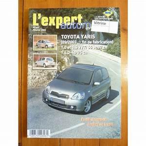 Ma Toyota Et Moi : lea revue technique toyota yaris de 03 2003 fin de fabrication essence 1 0 et 1 3 vvt i et ~ Medecine-chirurgie-esthetiques.com Avis de Voitures