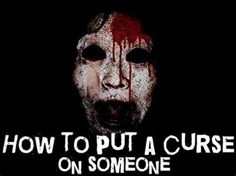 How To Put A Curse On Someone  Scary Website
