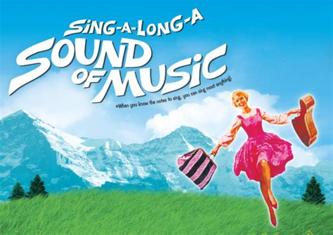 » Sing-a-long-a Sound Of Music Giveaway! Something You Said