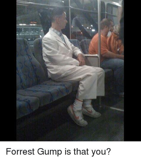 Forrest Gump Memes Forrest Gump Is That You Forrest Gump Meme On Sizzle