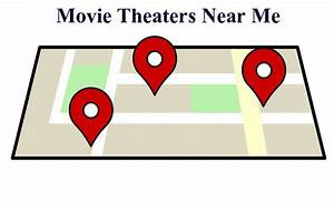 Movie Theaters Near Me