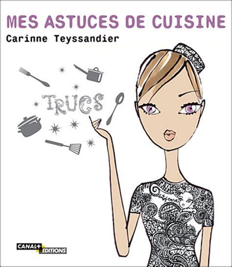 telematin recettes cuisine carinne teyssandier avez vous lu mes astuces de cuisine lyndatan régime