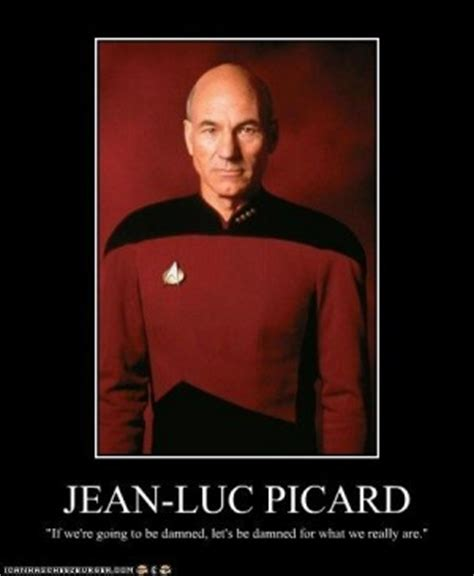 Jean Luc Picard Meme - john luke picard quotes quotesgram