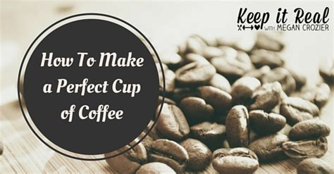 Are you wondering to know, how to make coffee in a stovetop percolator? How to Make a Perfect Cup of Coffee - Megan Crozier Nutritional Therapy