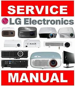 Lg Dlp Lcd Led Home Theater Projector Service Manual And