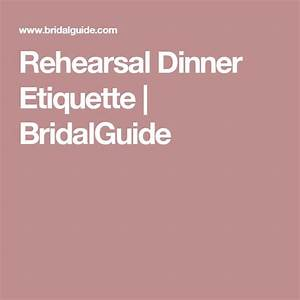 25 best ideas about rehearsal dinner etiquette on With etiquette for wedding rehearsal invitations