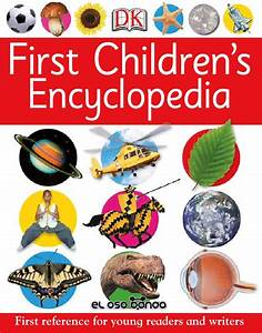 First childrens encyclopedia