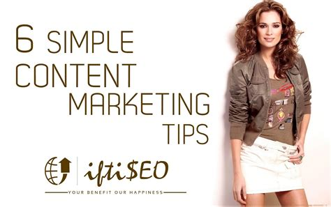 6 Tips For Simple But Effective Content Marketing Iftiseo