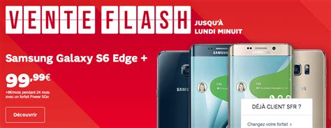 Le Galaxy S6 Edge+ En Promotion Chez Sfr