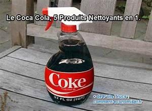 Produit Pour Enlever La Rouille : le coca cola 5 produits nettoyants en 1 ~ Dode.kayakingforconservation.com Idées de Décoration