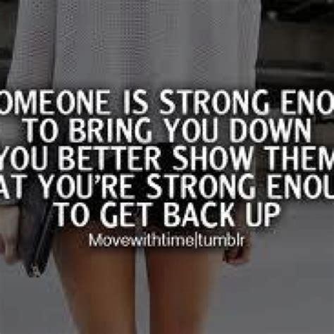 Never Let Anyone Put You Down Quotes Gesundheit365
