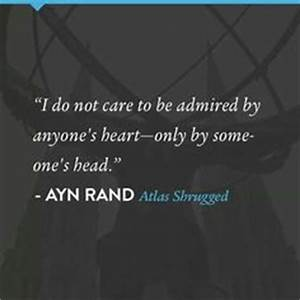 Atlas Shrugged ... Ayn Rand Fountainhead Quotes