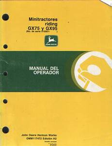 John Deere Minitractores Riding Gx75  U0026 Gx95 Manual Del Operador