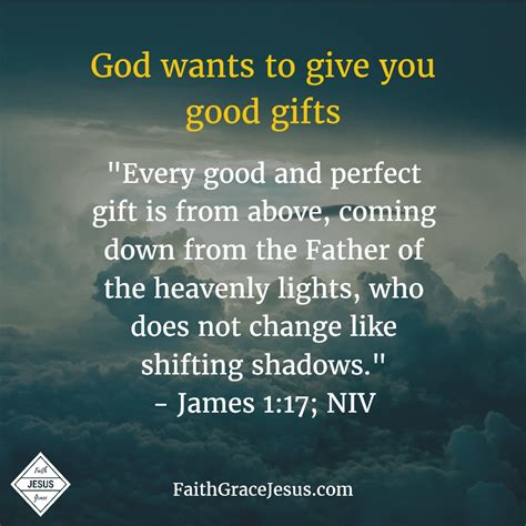 God Gives Good And Perfect Gifts