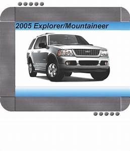 Ford Explorer  Mercury Mountaineer 2005 Factory Service  U0026 Shop Manual
