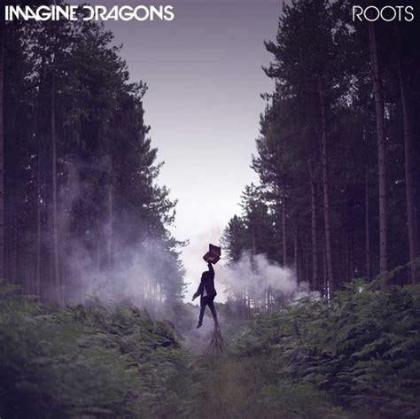 imagine dragons roots directlyrics