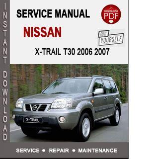nissan x trail t30 2006 2007 service repair manual nissan service manual