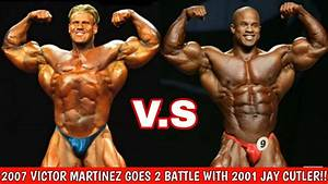 Jay Cutler  At The 2001 Mr Olympia V S 2007 Mr Olympia Runner-up  Victor Martinez