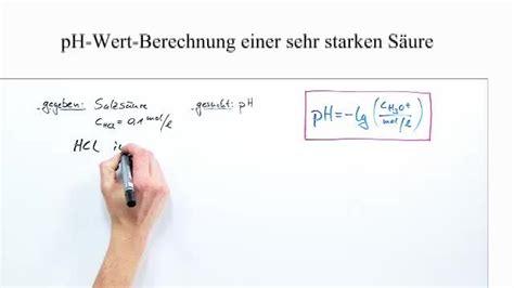 ph wert berechnung sehr starker saeuren chemie  lernen