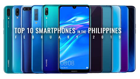 smartphones in the philippines for february 2019 techno guide
