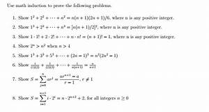 Use Math Induction To Prove The Following Problems