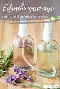 Klimaanlage Selber Machen : nat rliches erfrischungsspray selber machen ohne m ll ~ Buech-reservation.com Haus und Dekorationen