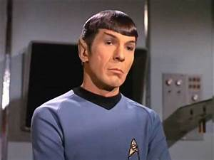 logical (said by Spock) - YouTube