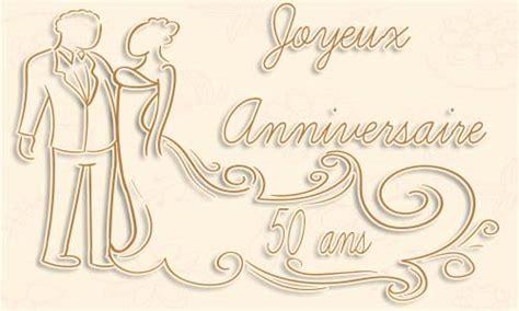 carte anniversaire de mariage 50 ans carte anniversaire 50 ans virtuelle gratuite 224 imprimer