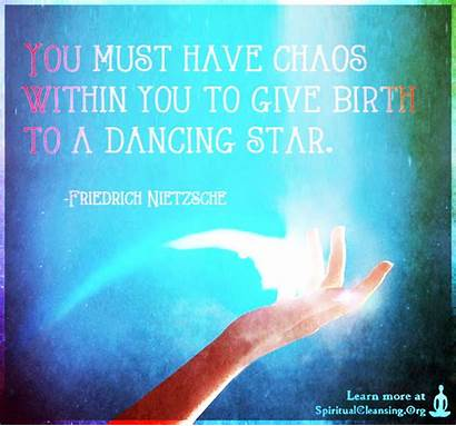 Chaos Birth Dancing Give Must Within Quotes